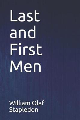 Last and First Men by William Olaf Stapledon image