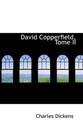 David Copperfield, Tome II by Charles Dickens image