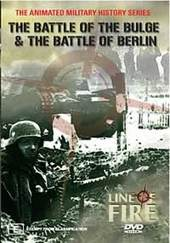 Line Of Fire - Vol. 2: The Battle Of The Bulge And The Battle Of Berlin on DVD