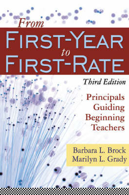 From First-Year to First-Rate by Barbara L. Brock