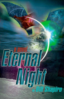 Eternal Night by Bill Shapiro
