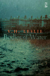 Bodies of Water by V H Leslie