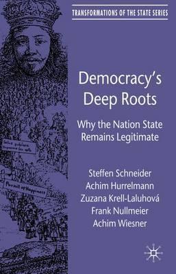 Democracy's Deep Roots by Achim Hurrelmann