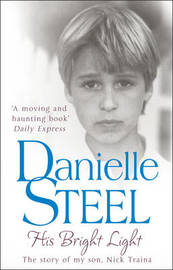 His Bright Light by Danielle Steel
