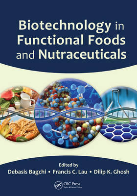 Biotechnology in Functional Foods and Nutraceuticals image