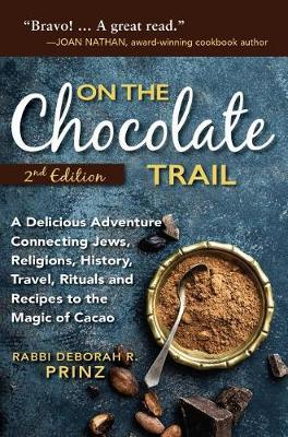 On the Chocolate Trail by Deborah Prinz
