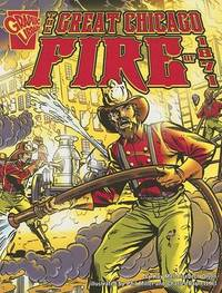Great Chicago Fire of 1871 by ,Kay,Melchisedech Olson