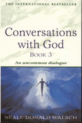 Conversations with God - Book 3 by Neale Donald Walsch image