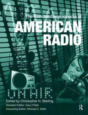 The Concise Encyclopedia of American Radio