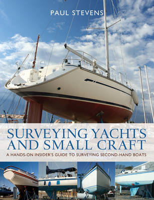 Surveying Yachts and Small Craft by Paul Stevens image
