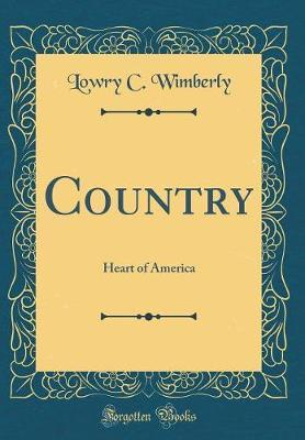 Country by Lowry C Wimberly