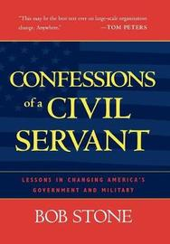 Confessions of a Civil Servant by Bob Stone