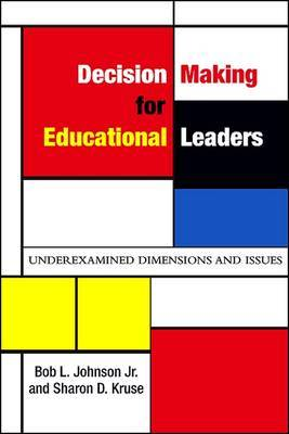Decision Making for Educational Leaders by Sharon D Kruse image