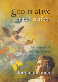 God is Alive, Magic is Afoot by Leonard Cohen
