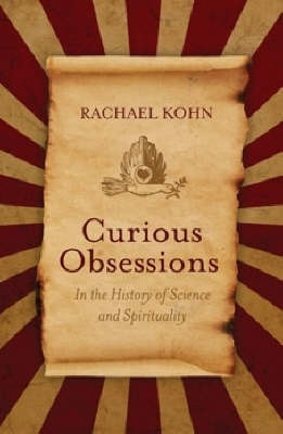 Curious Obsessions by Rachael Kohn image