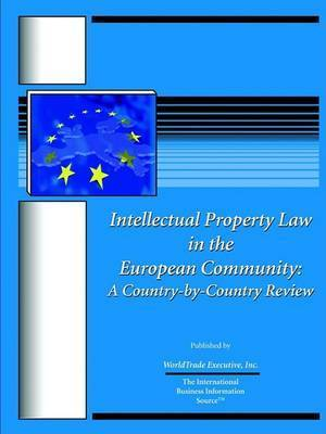 Intellectual Property Law in the European Community: A Country-By-Country Review
