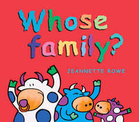 Whose Family? by Jeanette Rowe image