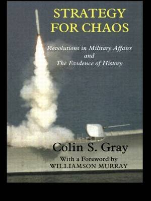 Strategy for Chaos by Colin S Gray