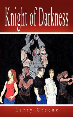 Knight of Darkness by Lawrence S. Greene