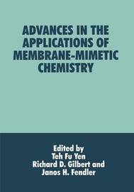 Advances in the Applications of Membrane-Mimetic Chemistry