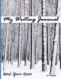 My Writing Journal by Cheryl Aaron Corbin