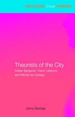 Theorists of the City by Jenny Bavidge