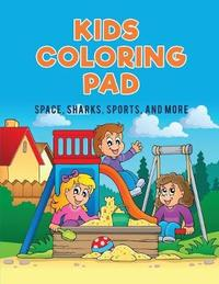 Kids Coloring Pad by Coloring Pages for Kids image