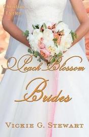 Peach Blossom Brides by Vickie G Stewart image