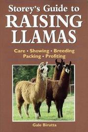 Storeys Guide to Raising Llamsa by Gail Birutta