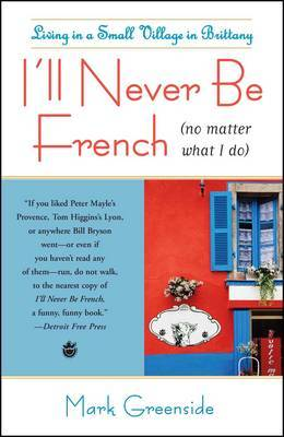 I'll Never Be French (no matter what I do) by Mark Greenside image