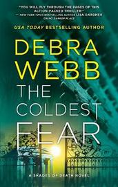 THE COLDEST FEAR by Debra Webb image