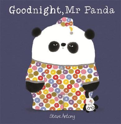 Goodnight, Mr Panda by Steve Antony