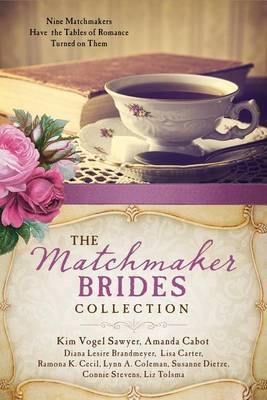 The Matchmaker Brides Collection by Diana Lesire Brandmeyer image
