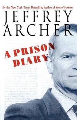 A Prison Diary by Jeffrey Archer