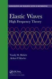 Elastic Waves by Vassily Babich