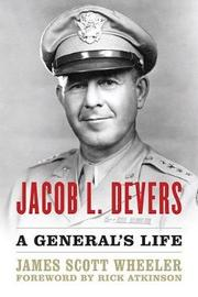 Jacob L. Devers by James Scott Wheeler