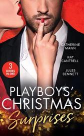 Playboy's Christmas Surprises by Catherine Mann image