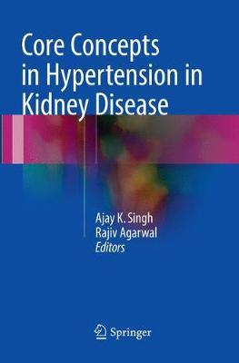 Core Concepts in Hypertension in Kidney Disease