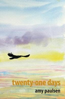 Twenty-One Days by Amy Paulsen image