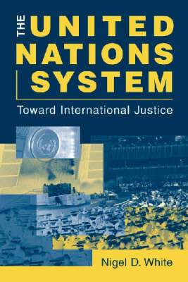 The United Nations System by Nigel White image