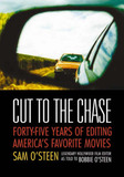 Cut to the Chase by Sam O'Steen