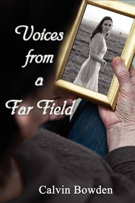 Voices from a Far Field by Calvin Bowden image