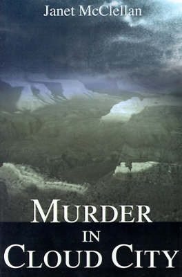 Murder in Cloud City by Janet E. McClellan image