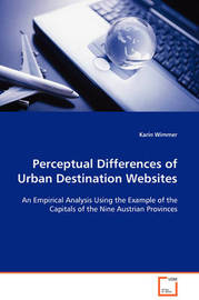 Perceptual Differences of Urban Destination Websites by Karin Wimmer image