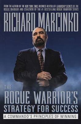 The Rogue Warrior's Strategy for Success by Richard Marcinko image