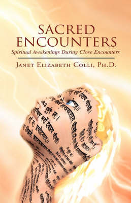 Sacred Encounters by Janet Elizabeth Colli