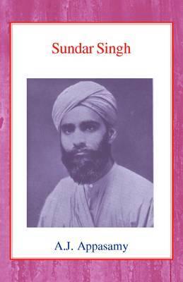 Sundar Singh by A.J. Appasamy