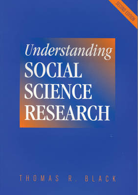 Understanding Social Science Research by Thomas R. Black