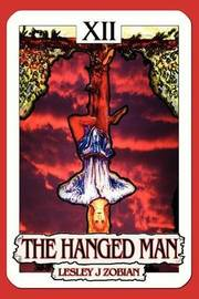 The Hanged Man by Lesley J Zobian