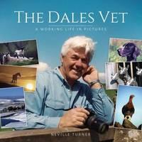 The Dales Vet by Neville Turner